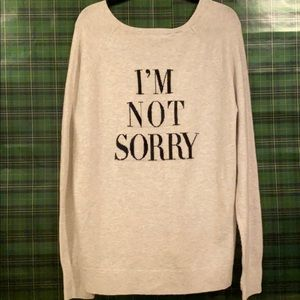 """Pam & Gela Sold Out """"I'm Not Sorry"""" Sweater L NWT"""